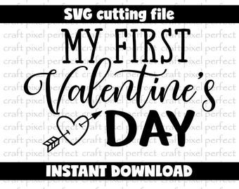 My First Valentine's Day Svg, Baby Valentine's Svg, First Valentine's Day Svg, Valentine Svg File, Baby Girl Svg, Arrow Svg, Commercial Use