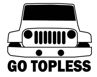 Vinyl Go Topless Jeep Decal