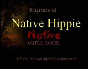 Native hippie oil