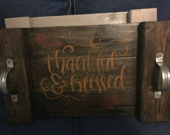 Thankful and Blessed wood tray