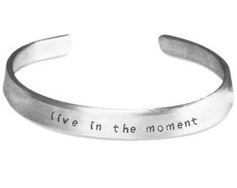 Inspirational Bracelet - Live In The Moment - Motivational Quote Sayings Jewellery Jewelry - Hand Stamped Cuff