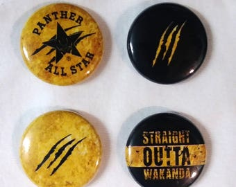 Black Panther 1inch Button Set Pinback style Straight Outta Wakanda 4 buttons in this set