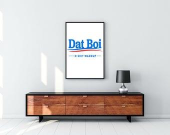 Dat Boi Campaign