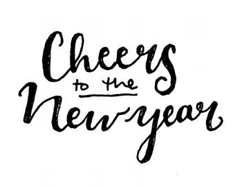Cheers to the New Year Typography Art Print