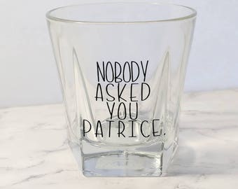 HIMYM Whiskey Glass // How I Met your Mother Quote // Funny Cups // Whiskey // Drinkware