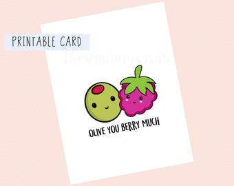 Olive You Berry Much | Valentines Day Card, Anniversary Card, Funny Card, Puns Card, Puns, Love Card, Printable Card, Pun, Joke, Funny, Cute