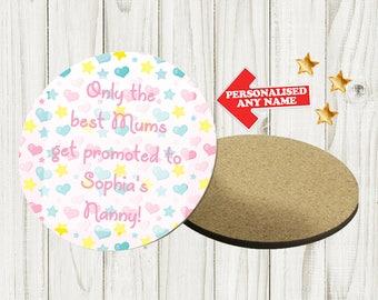 Personalised Mother's Day Coaster Custom Bespoke Idea Gift Best Mum Mummy Best Nan Nanny Grandma For Her Any Name Circle DE1