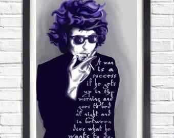DIY PRINTABLE POSTER // Bob Dylan Poster - Bob Dylan Print - Inspirational Print // Home Decor - Boho Decor // Typographic Poster Print