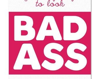 Bad Ass (Pink)