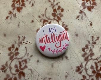 I am intelligent!