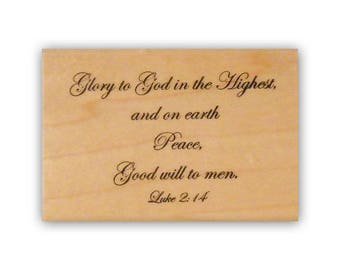 Glory to God mounted rubber stamp, religious Christmas, Christmas, Luke 2:14 bible verse, Crazy Mountain Stamps #7