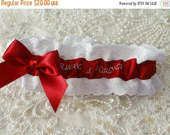 On Sale Hand Embroidered Always & Forever Red and White Garter-Wedding-Gift-Prom-1-Fits 14-18 inches