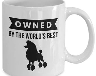 OWNED by Standard Poodle Coffee Mug for Hound Dog Lovers