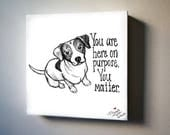 "You Matter. 8""x8"" Canvas Reproduction"