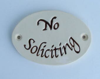 "Ceramic Door Plaque, ""No Soliciting"" Dark Brown"