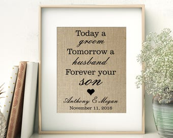 Wedding Gift for Groom's Parents on His Wedding Day | Today a Groom - Tomorrow a Husband - Forever Your Son | Personalized Burlap Print