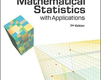 Mathematical Statistics with Applications 7th Edition