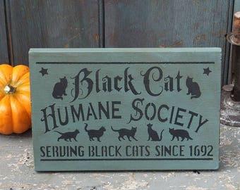 Primitive Wood Sign - Black Cat Society