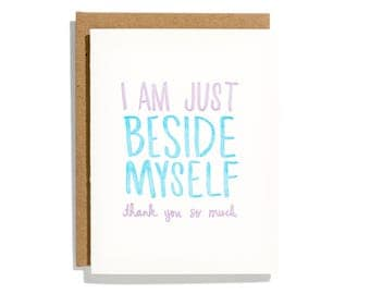 Beside Myself - Letterpress Thank You Card - CT179