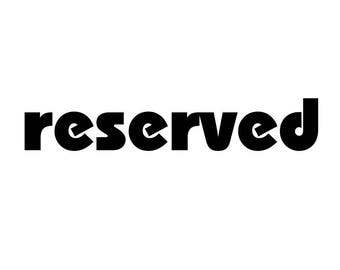 reserved for chouchouette