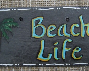 Beach Life Hand Painted Natural Slate