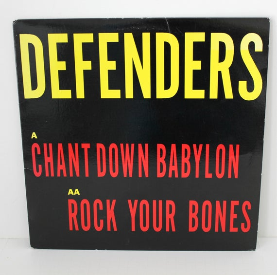 "Defenders Chant Down Babylon / Rock Your Bones 12"" 45rpm Record, 1989 45 rpm Reggae Music"
