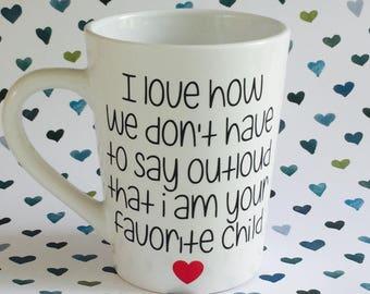Coffee mug, love, favorite child, tea