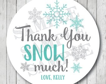 Thank You Snow Much Stickers, Personalized Snowflake Stickers, Snowflake Labels, Snowflake Tags, Holiday Labels