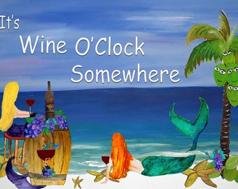 It's wine o'clock somewhere mermaids beach house place mats from my art