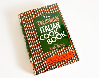 Vintage 1960s Cookbook / The Talisman Italian Cookbook by Ada Boni 1965 HCDj / Famous Complete Guide to Italian Cookery Covering All Style