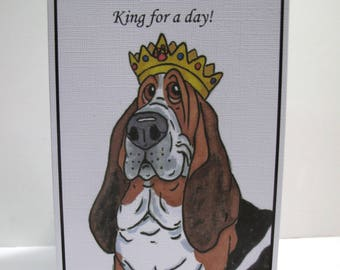 King for a day! Basset Hound  4 Greeting Cards