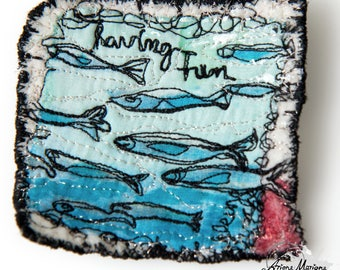 Marvellous Mini Art - Textile Art Fish Brooch - OOAK Art Pin Fishes