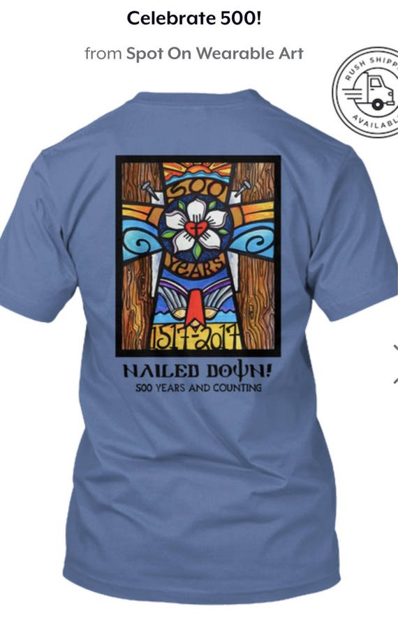 Celebrate 500- The Reformation Tee Shirt