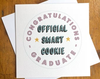 Congratulations Graduate 'Official Smart Cookie' Card Graduation Student School Exams Celebration Degree Congrats Card Keepsake FREE UK P&P