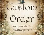 Custom order for Dean