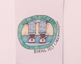 Got out of bed #boringselfcare A5 print by Hannah Daisy