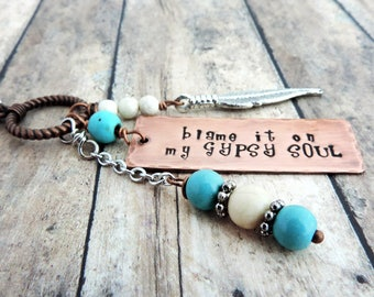 Gypsy Soul Necklace - Long Charm Necklace - Blame It On My Gypsy Soul Necklace - Boho Jewelry - Feather Charm - Stamped Jewelry