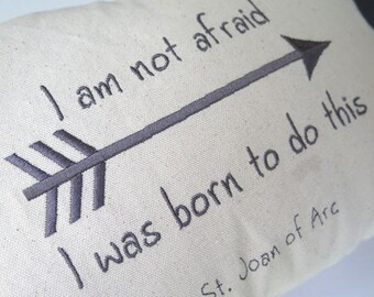I am not afraid Embroidered Pillow Cover