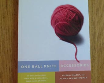 Book - One Ball Knits - Accessories  - 20 Stylish Designs - Made with one ball - skein - hank - or spool