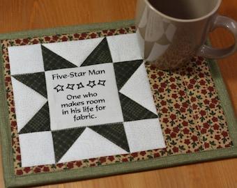 Cotton Mug Rug, Quilting sayings, Man quilter, Fabric Coaster, Quilted mug mat