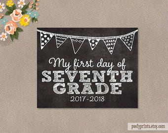 First Day of 7th Grade Chalkboard Printable Sign - 8x10 Printable First Day of Junior High School Sign - INSTANT DOWNLOAD - 500