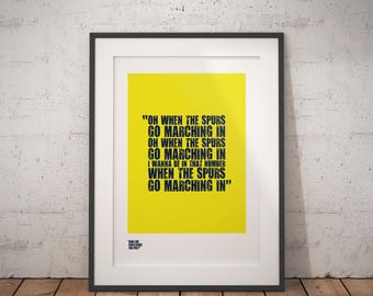 "Tottenham Hotspur Print / ""Oh When The Spurs Go Marching In"" / Spurs Poster / Spurs Gifts / Football Poster / Gifts for Football Fans"