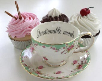 """Insult Teacup """"Questionable Morals,"""" Offensive Teacup, Durable Foodsafe, Mean Teacup, Gift Teacup, Choose Any Teacup, Insult Cup, Snarky Cup"""