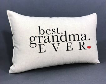 Grandma Pillow, Personalized Accent Pillow, BEST. GRANDMA. EVER. Pillow, Gift For Grandma, Grandmother Pillow