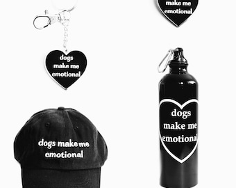 Dogs Make Me Emotional Bundle Aluminum Metal Water Bottle with Carabiner Clip 26 Ounce, Dad hat, pin, keychain // ready to ship black white