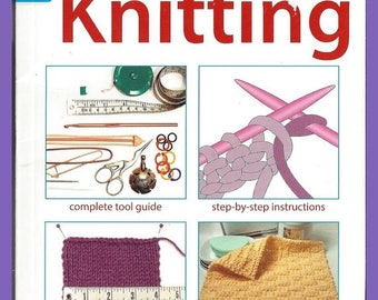 KNITTING Everything the Internet Does Not Teach You Beginning Advanced Knitters