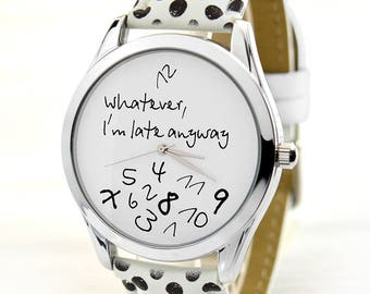 Christmas Gifts for Her | Black Polka Dot Whatever, I'm Late Anyway Watch | Unique Women's Watches | 21st Birthday Gift | FREE SHIPPING