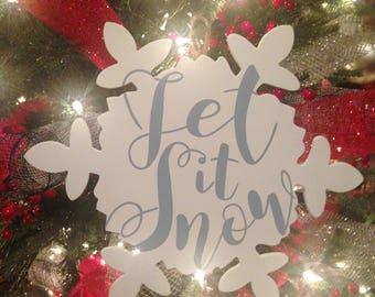 Let It Snow // Christmas Ornament // Christmas Carol // Hand lettered // Christmas Decor