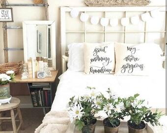 Good Morning Gorgeous Pillow Case