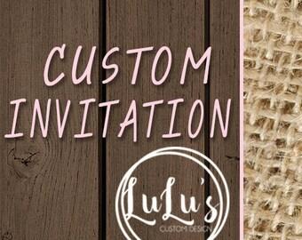 Custom Invitation - Personalized Invitation - Birthday Invitation - Shower Invitation - First Birthday - 60th Birthday - Party Invitation